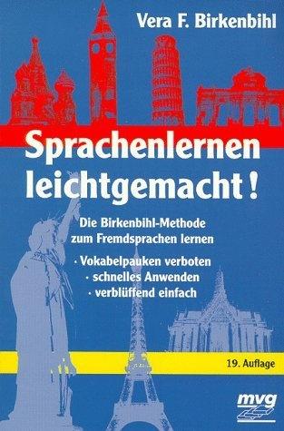 Sprachenlernen leichtgemacht. Die Birkenbihl- Methode zum Fremdsprachen lernen. von Vera F. Birkenbihl, http://www.amazon.de/dp/3478084261/ref=cm_sw_r_pi_dp_salZqb14NZ8RG