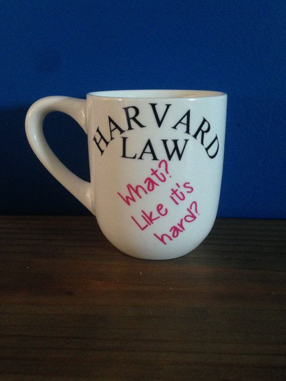 I NEED THIS!!!!! Legally blonde // harvard Law // coffee mug by FarmhouseChicHanna