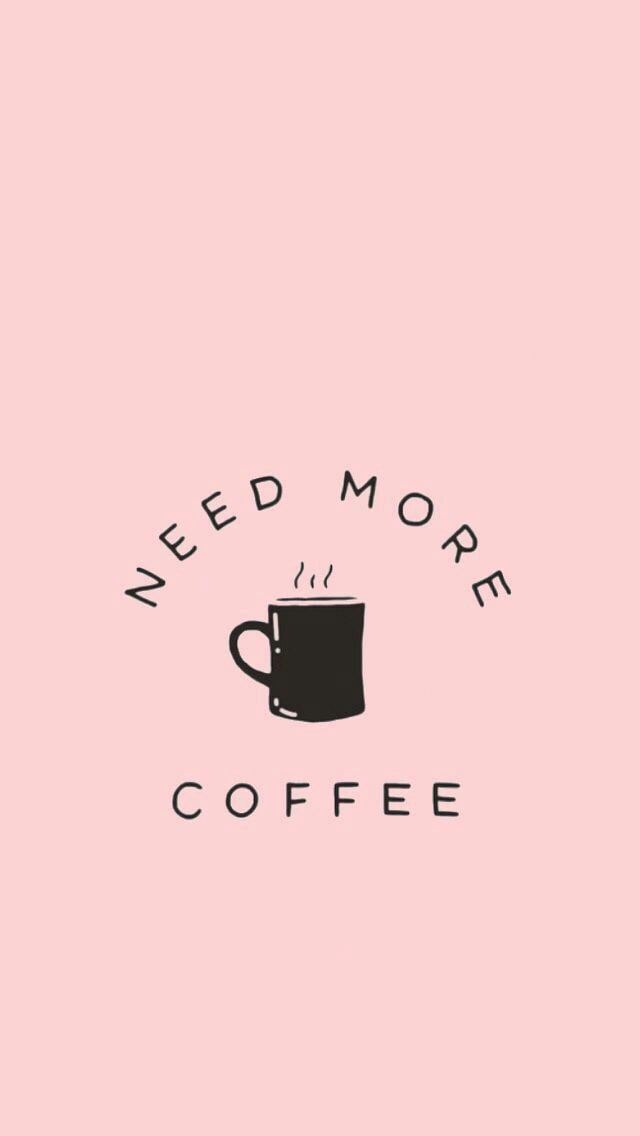 Grunge Quote Background Coffee Motivation Tumblr Inspiration Https Weheartit Com Entry 3 Coffee Wallpaper Iphone Starbucks Wallpaper Coffee Wallpaper