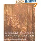 Dream Plants for the Natural Garden by Piet Oudolf and Henk Gerritson.
