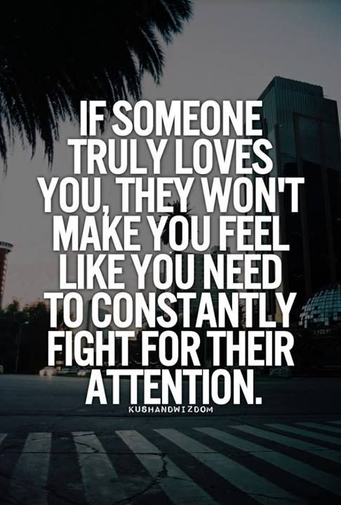 Don't Fight For Someones Attention Quotes Pinterest Love Enchanting Fighting For Attention Images