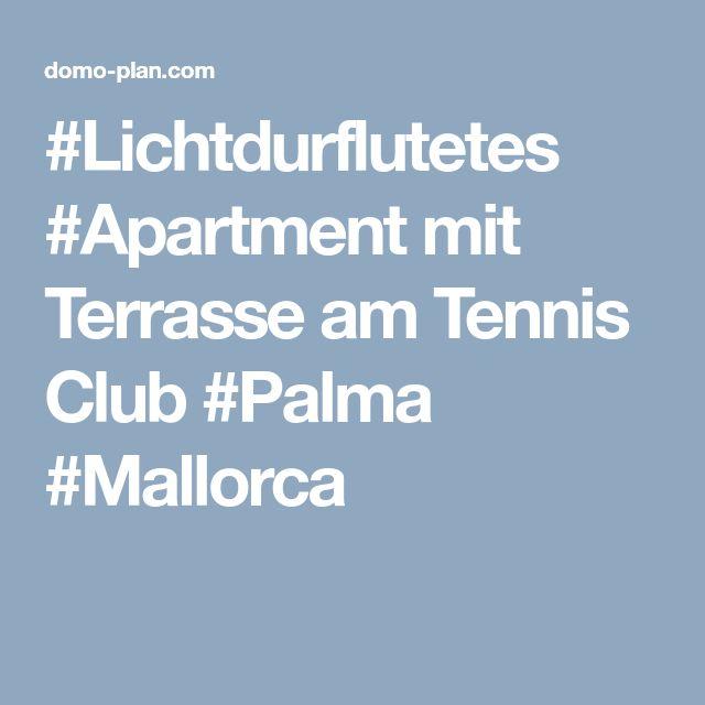 #Lichtdurflutetes #Apartment mit Terrasse am Tennis Club #Palma #Mallorca