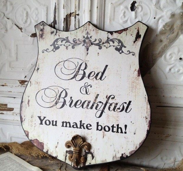 Bed & Breakfast Sign   Clean Up After Yourself Signs