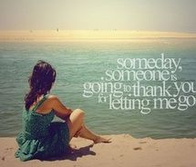 yes girlsThoughts, Remember This, Heart, Life, Someday, Moving On, Quotes Pictures, Love Quotes, True Stories