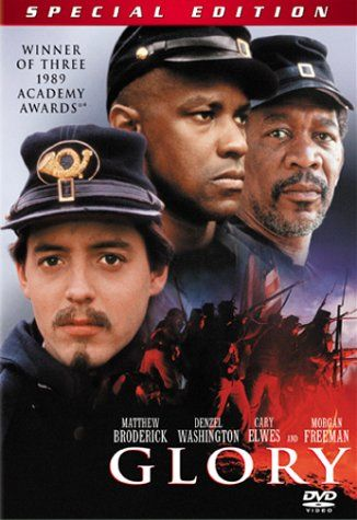 Glory is a dynamic movie about the 54th Massachusetts in the Civil War.  Denzil Washington provides a powerful perofrmance.