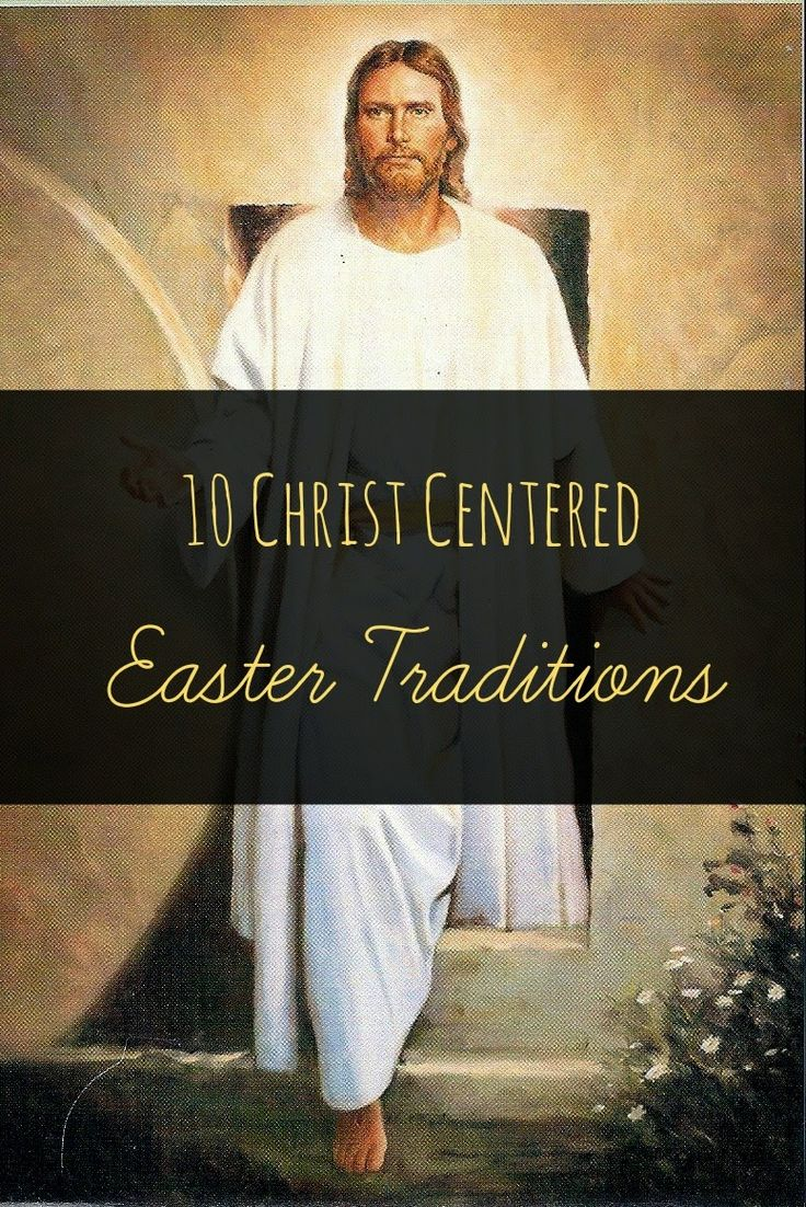 10 Christ Centered Easter Traditions! A great ways to teach your family the true meaning of Easter! #Easter #traditions #family