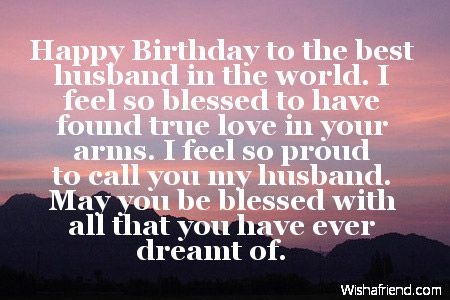 Happy Birthday to the best husband in the world. I feel so ...