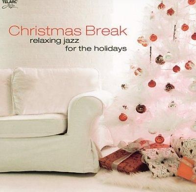Various - Christmas Break: Relaxing Jazz for The Holidays