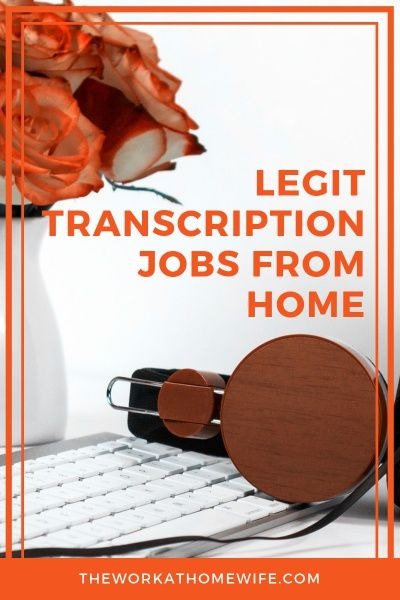 23 Transcription Jobs from Home: Work-at-Home Beginners Welcome