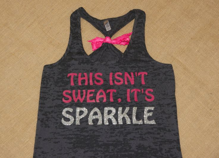 This isn't Sweat It's Sparkle. Glitter by strongconfidentYOU, $24.00