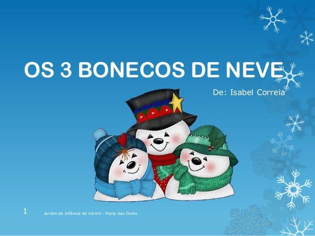 Os 3 bonecos de neve   – Inverno
