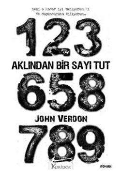 """Okur Testi """"Aklından Bir Sayı Tut - John Verdon"""" (Think of a Number) Koridor Yayıncılık http://beyazkitaplik.blogspot.com/2012/01/aklndan-bir-say-tut-mini-test.html"""