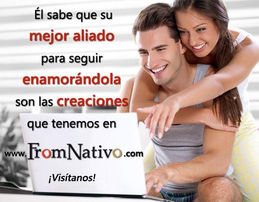 Él sabe que su mejor aliado para seguir enamorándola son las creaciones que tenemos en www.FromNativo.com Visita nuestro sitio web, inspírate en nuestras creaciones.