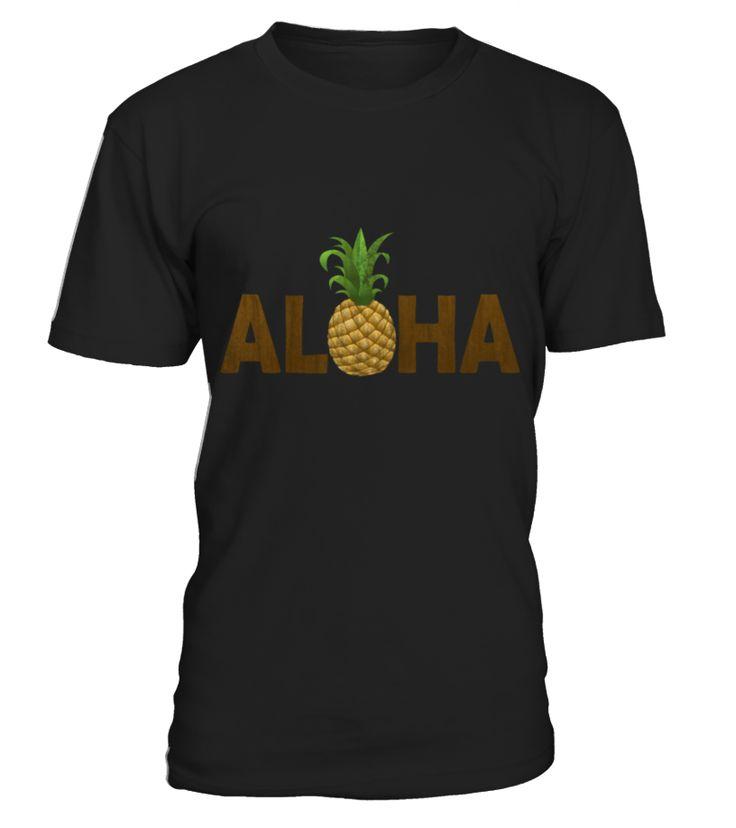 Aloha Pineapple Vintage Hawaiian T-Shirts  Funny Pineapple T-shirt, Best Pineapple T-shirt