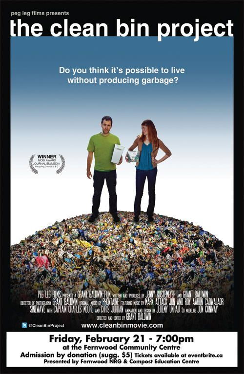 Described as An Inconvenient Truth meets Super-Size Me, see this sneak peek of the new film The Clean Bin Project! Join us Feb 21, 2014 at 7pm for an entertaining and educational night. Get inspired to reduce your waste! Tickets available at eventbrite.ca—suggested donation $5. Fernwood Community Centre, 1240 Gladstone Ave., Victoria, BC.