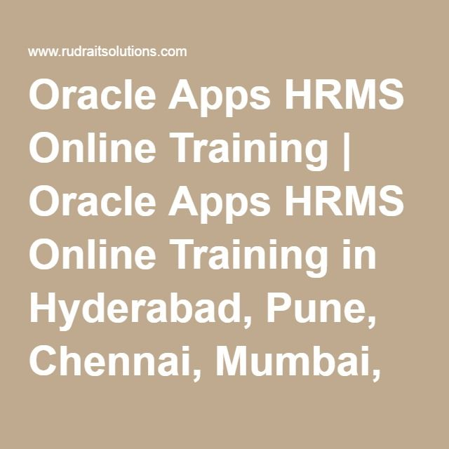 Oracle Apps HRMS Online Training | Oracle Apps HRMS Online Training in Hyderabad, Pune, Chennai, Mumbai, banglore,India, USA, UK, Australia, New Zealand, UAE, Saudi Arabia,Pakistan, Singapore, Kuwait -Rudra It Solutions