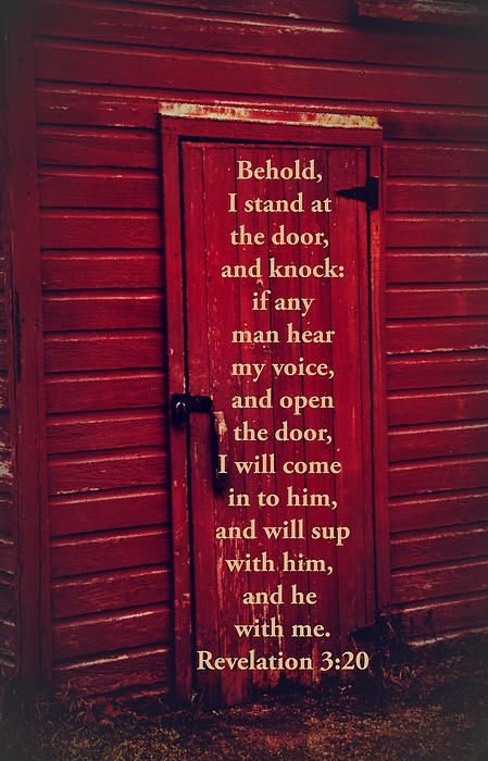 Revelation 3:20 Behold, I Stand At The Door, And Knock: If