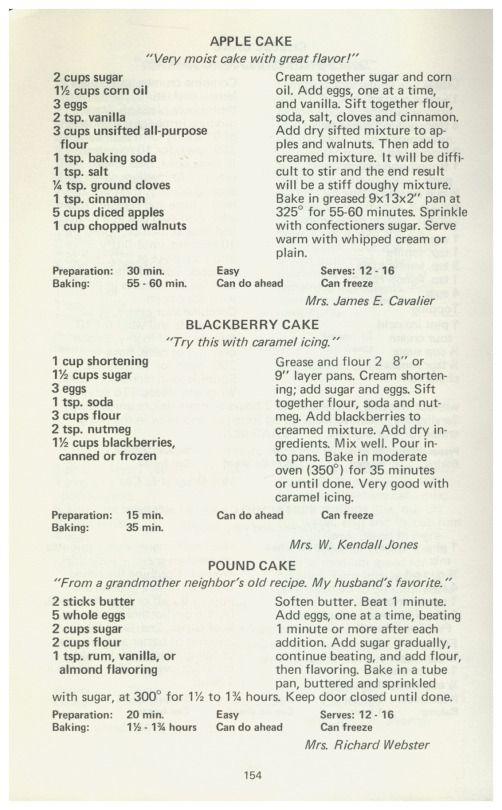 Three Rivers Cookbook, 1973 - Apple Cake, Blackberry Cake, Pound Cake  http://www.amazon.com/gp/product/B001B46XHS/ref=cm_sw_r_tw_myi?m=A3FJDCC1SFO8CE