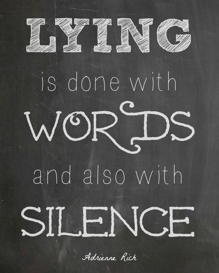 Adrienne Rich Quote #lying & The Biggest Lies I Tell Myself