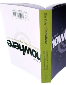 Das Buch: The Way of nowhere -8 Questions to release my/our creative potential