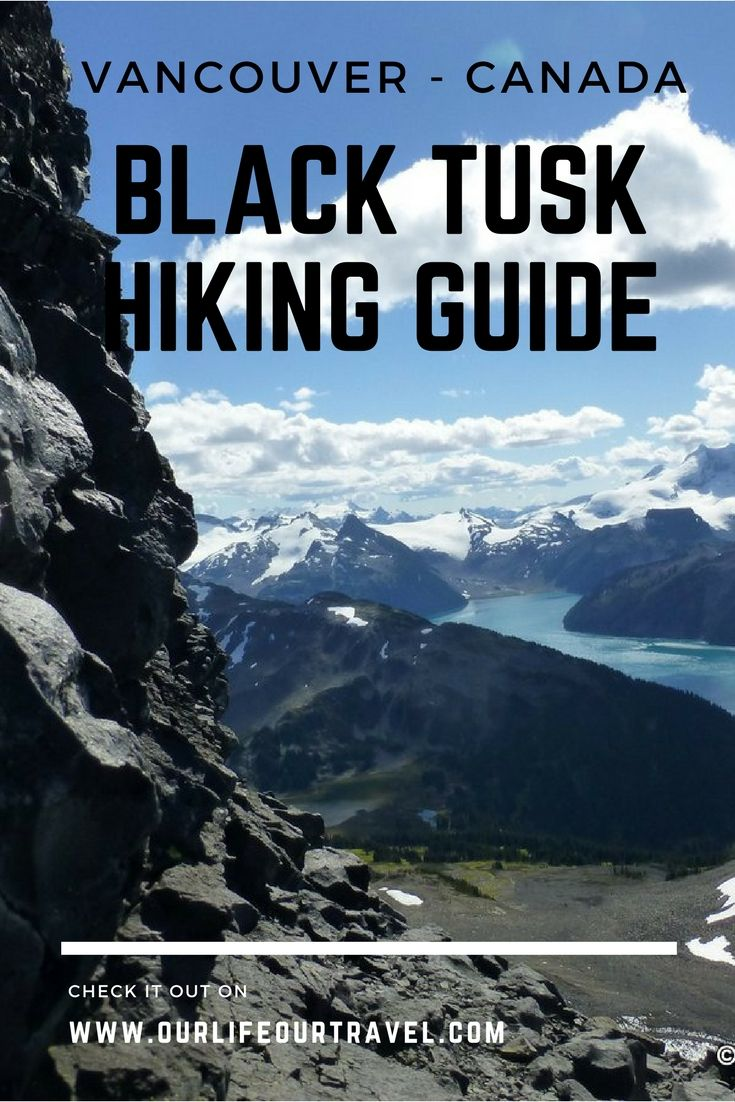 Black Tusk Hiking Guide | How to get there? Trail description and more | The best hiking destinations near Vancouver, BC, Canada #vancouver #hiking #canada