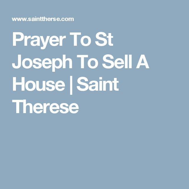 Prayer To St Joseph To Sell A House | Saint Therese