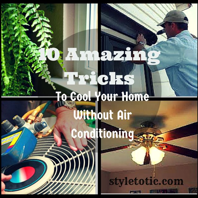 10 Amazing Tricks To Cool Your Home Without Air Conditioning ---->. http://www.herbsandoilsremedies.com/2015/07/10-amazing-tricks-to-cool-your-home-without-air-conditioning.html
