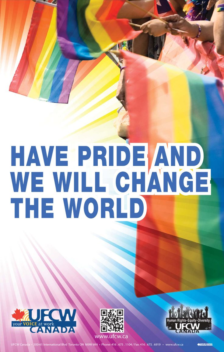 Have Pride and We Will Change Canada and the world.