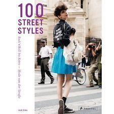 100 Street Styles: Rock'n'Roll bis Retro: Mode von der Straße Josh Sims