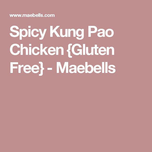 Spicy Kung Pao Chicken {Gluten Free} - Maebells