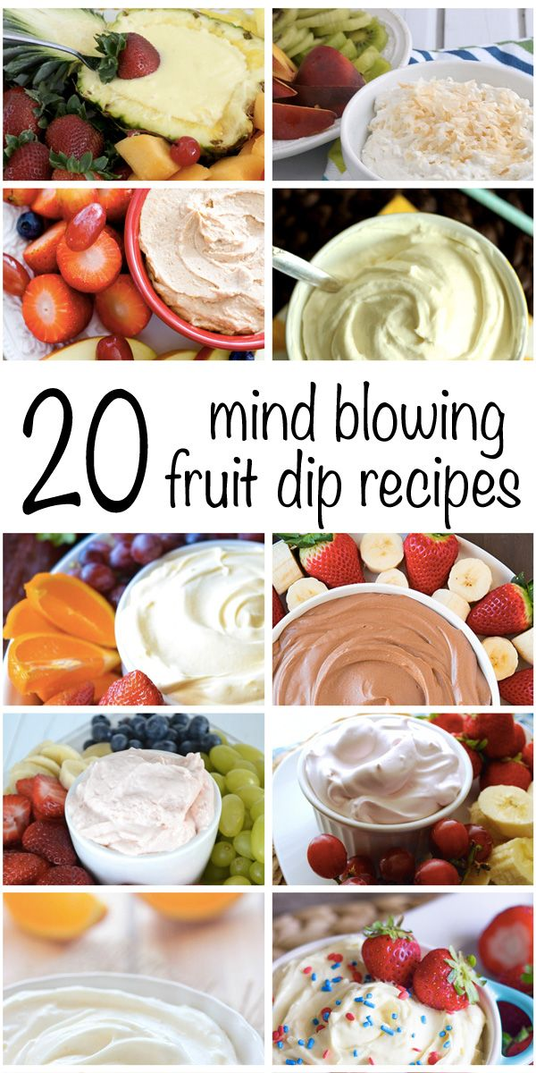 20 Mind Blowing Fruit Dip Recipes- Perfect for this summer! Can't wait to try these!