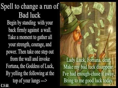 Change bad luck
