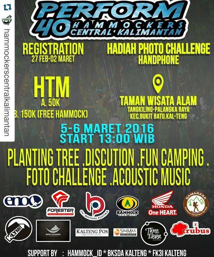 """. Helloooow Hammockers !!! Salam Gantung..!! Salam Rimba Lestari .  H-1 menuju """"Perform 40 Hammock Tower Central Kalimantan"""". Save Date. Hari: Sabtu & Minggu Tgl: 5 & 6 Maret 2016 Start: Jam 13:00 Wib  Loc : Taman Wisata Alam Tangkiling Palangka Raya Kalteng.  Acara : Fun Camping SLACKLINE GAME Api Unggun Hanging and Sharing Acoustic Music Planting tree Morning Sport Games Foto Challenge 40 Hammock Tower Tertinggi Di Indonesia.  Hal-Hal yang disiapkan Peserta: Biaya dari dan ke lokasi…"""