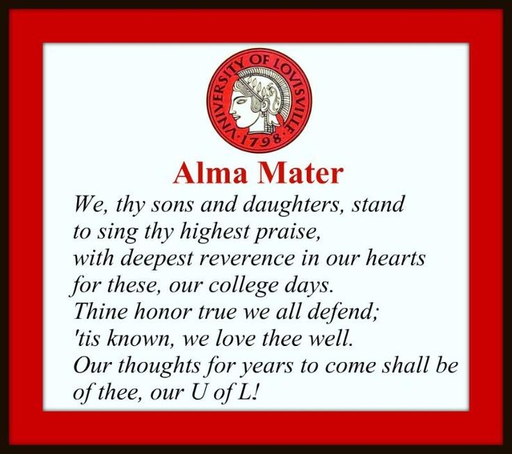 The University of Louisville's Alma Mater