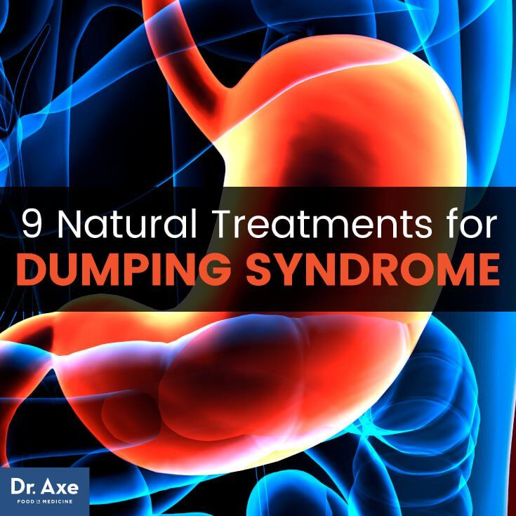 Dumping Syndrome Causes & Symptoms  9 Natural Treatments
