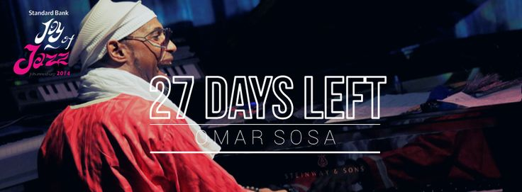 27 days till we get to see Omar Sosa at the Standard Bank Joy of Jazz!!  Get your tickets now bit.ly/1lz9kCd