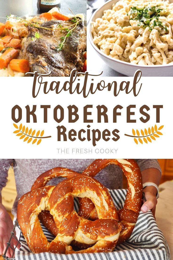 Find Your Favorite Oktoberfest Recipe In This Round Up Of Traditional German Recipes Along With Oktoberfest Food German Food Authentic Traditional German Food