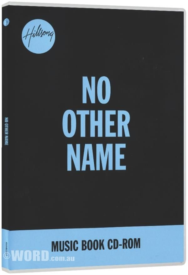 2014 No Other Name Music Book CD-Rom Hillsong Worship http://www.word.com.au/2014-No-Other-Name-Music-Book-CD-Rom/Hillsong-Worship/654232