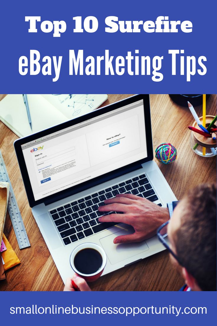 Top 10 Surefire eBay Marketing Tips    Listing an item on eBay is easy, but getting your items noticed and sold at the prices you want is not so easy, here are some surefire eBay marketing tips to help you get your goods sold on eBay.     #ebay #ebaymarketing #ebayseller