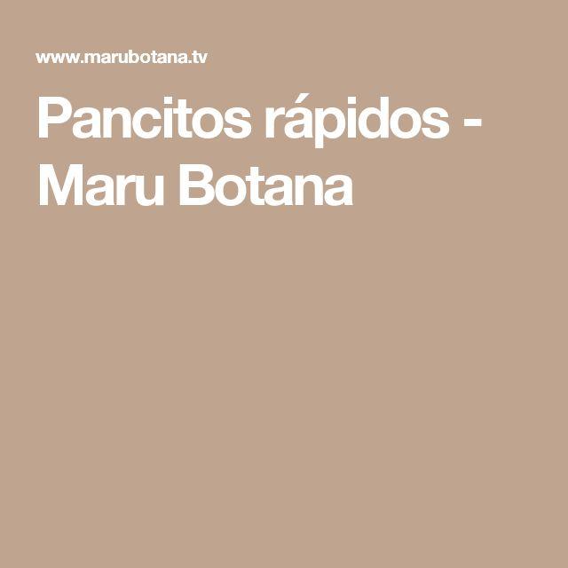 Pancitos rápidos - Maru Botana