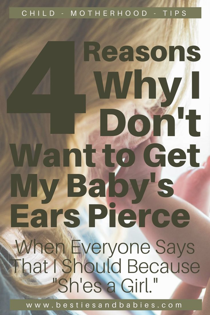 4 Reasons Why I Don't Want to Pierce my Daughter's Ears