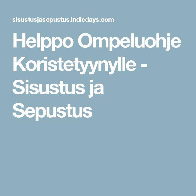 Helppo Ompeluohje Koristetyynylle - Sisustus ja Sepustus
