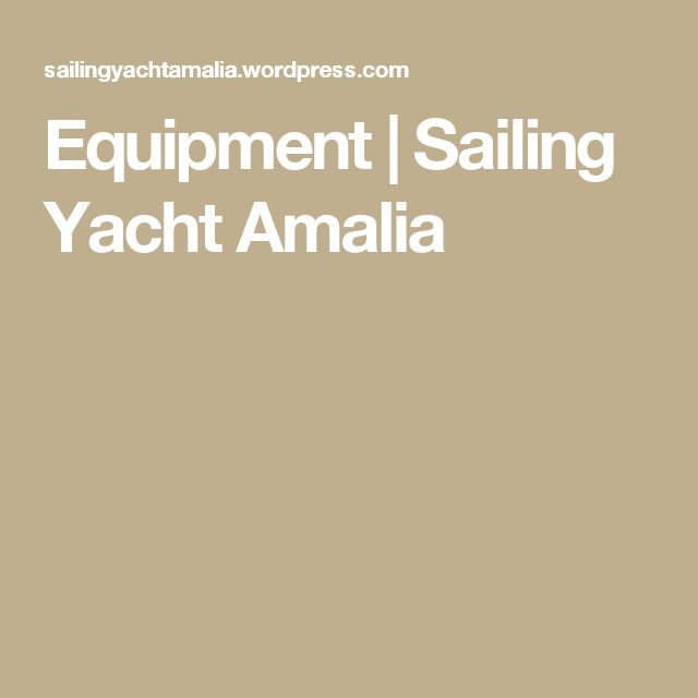Equipment | Sailing Yacht Amalia