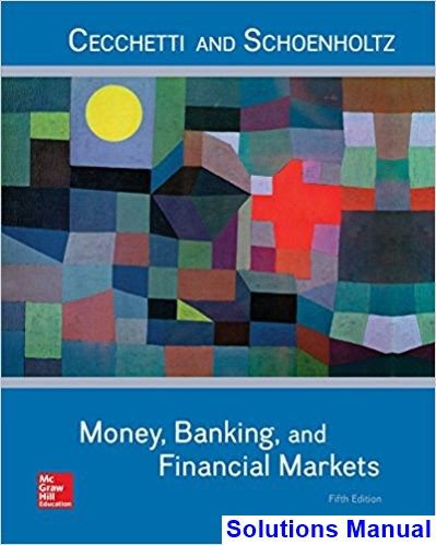 50 best solutions manual download images on pinterest textbook cecchetti schoenholtzs money banking and financial markets stays relevant and interesting through the texts unique emphasis on the five core principle fandeluxe Images