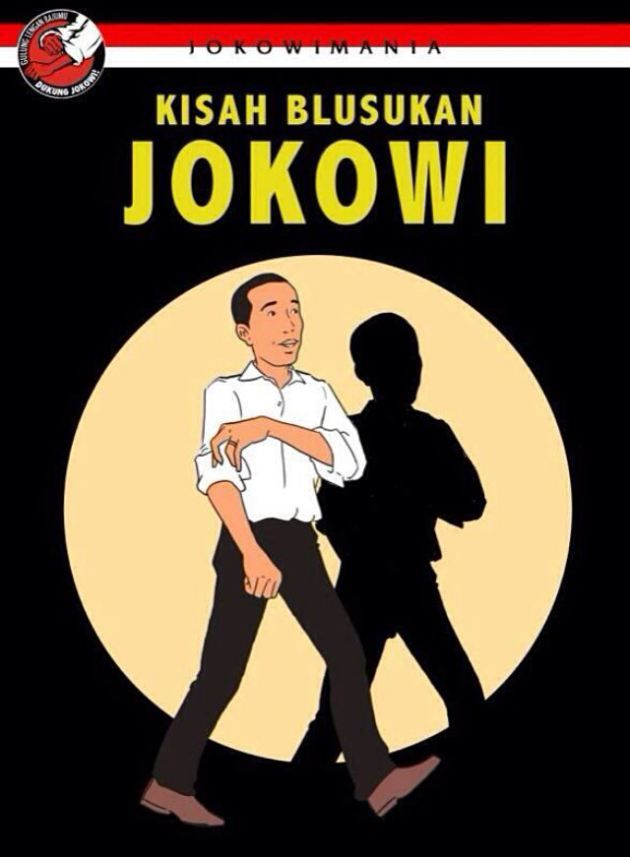 """""""Kisah Blusukan Jokowi"""" (The Incognito Adventures of Jokowi"""") series of posters developed for Jokowi, Jakarta Governor and strongest contender for Indonesia's 7th President. The cheeky and eye-catching campaign was clearly inspired by the world-famous Tin Tin character created by Belgian artist, Herge. The Jokowi version was desiged by Yoga Adhitrisna and Hari Prast, around May-June 2014."""