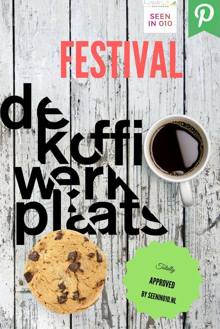 Ben je helemaal weg van koffie? Sta je s'ochtends op en hunker je al naar de eerste slok van dit zwarte goud? En wil je daar alles over weten? Dan is nu je kans om naar het Festival de Koffiewerkplaats te gaan!  #Rotterdam #Tropicana #Nederland, #Rijnmond #Koffie #Coffee #Cookie #Wood #Seenin010