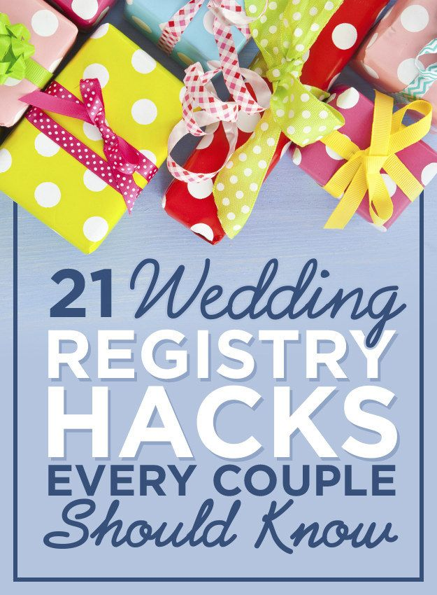 21 Genius Registry Hacks For Future Newlyweds - Deals for registering at certain places, donating to charity, asking for cash. Good stuff