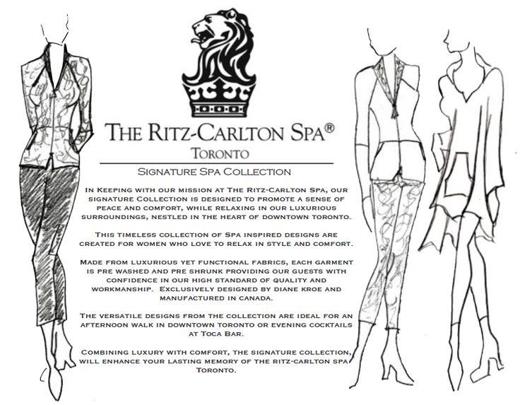 Signature Spa Collection by Diane Kroe for Ritz Carlton Spa Toronto.  #spa #fashion