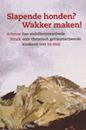 Arianne Struik - Slapende honden? Wakker maken! Geweldig boek met veel praktische tips. Ik heb het in de meivakantie uitgelezen en ga er direct mee aan de slag!!
