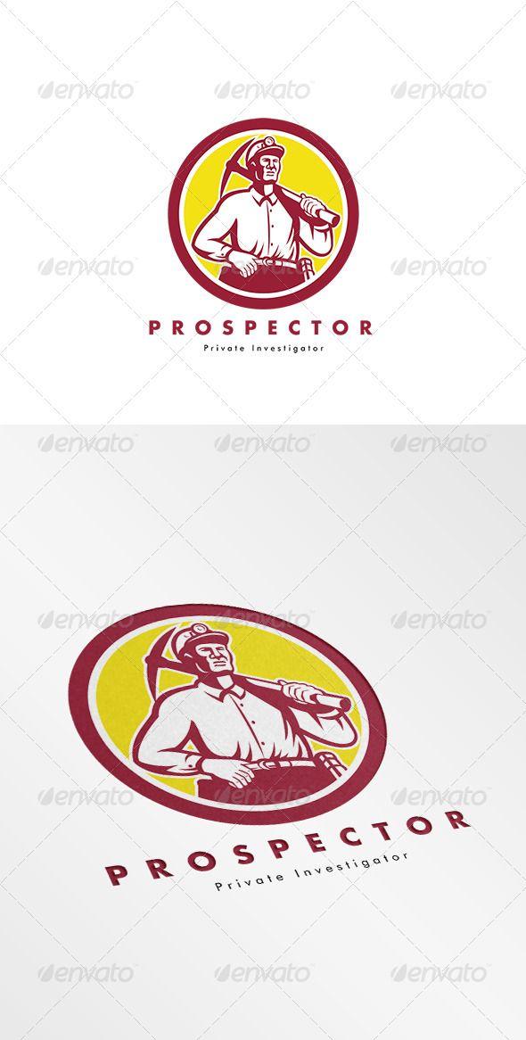 Prospector Private Investigator Logo — Vector EPS #prospector #mining • Available here → https://graphicriver.net/item/prospector-private-investigator-logo/8543953?ref=pxcr